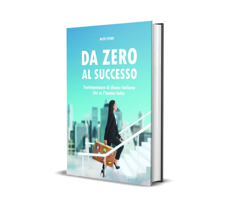 """Intervista di Emilia Garito nel nuovo libro """"Da zero al successo"""""""